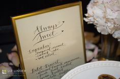 Letting Guests Know the Desserts for the Night - Liz Linder Photography #aldencastle #weddings #modernvintage #desserts