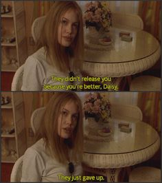 Gave up (Girl Interrupted)