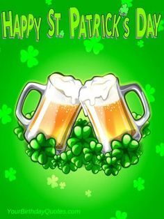 Happy St Patrick's Day To All The Irish Around The World!!!