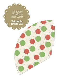 Vintage Red and Green Christmas Ornament Printable Treat Cone from PrintableTreats.com