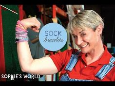 Sophie demonstrates a super simple, super fashionable bracelet made from socks!
