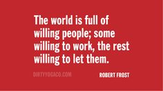 Robert Frost #quotes More