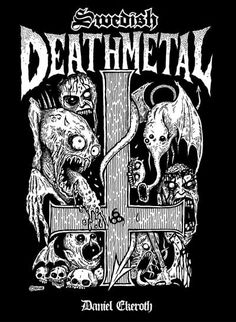 SWEDISH DEATH METAL, by Daniel Ekeroth | Bazillion Points Books