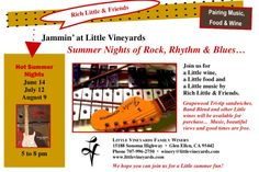 Little Vineyards Family Winery. BBQ, wine, music Thursday evening