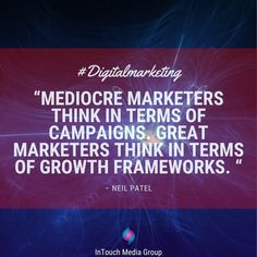 """Mediocre marketers think in terms of campaigns. Great marketers think in terms of growth frameworks. ""                                              – Neil Patel  #Entrepreneur #Business #Entrepreneurship #seoperth #digitalmarketing #usa #uk #australia #perthbusinessowners #australiasmallbusiness #BusinessOwner #OnlineBusiness #SmallBusiness Seo Agency, Design Development, Perth, Entrepreneurship, Online Business, Digital Marketing, Campaign, Australia, Hacks"
