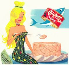 """""""Ask any Mermaid You Happen to See. What's the Best Tuna? Chicken of the Sea"""" (July 2012 update: US government declares mermaids aren't real! Vintage Advertisements, Vintage Ads, Vintage Food, Retro Food, Retro Ads, Nostalgia, Fish Tales, I Remember When, Oui Oui"""