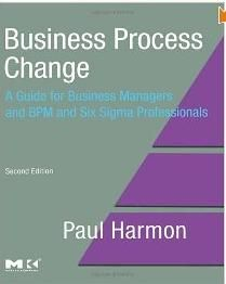 Business Process Change, Second Edition: A Guide for Business Managers and BPM and Six Sigma Professionals (The MK/OMG Press)http://sapcrmerp.blogspot.com/2012/06/business-process-change-second-edition.html