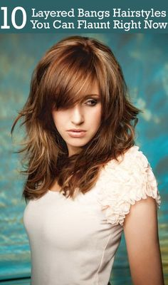 10 Layered Bangs Hairstyles You Can Flaunt Right Now :- Here are 10 layered bangs hairstyles that will lend you the oomph factor that your look needs for sure! These top picks will definitely inspire you ... #hairstyles #banghairstyles