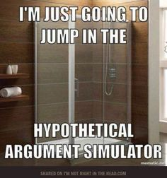 In my case: 50% Hypothetical Argument Stimulator, 50% Best Idea Ever Generator.