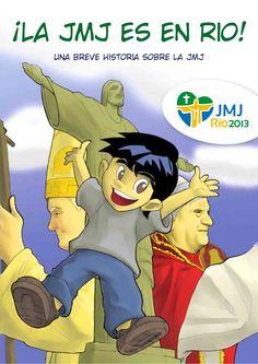 """¡La JMJ es en Rio!"" comic-jmj2013-22539743 by parroquiadostilos via Slideshare"