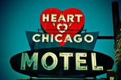 Heart Chicago Motel Old School pic Retro Advertising, Advertising Signs, Eco Design, Graphic Design, Chicago Travel, Chicago Trip, Chicago Style, Vintage Neon Signs, Vintage Hotels
