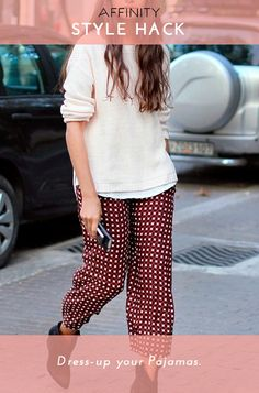 Last spring's pajamas-in-public trend is still going strong. The beauty of this style hack is that you're already half-way dressed by the time your alarm goes off! Just roll up your silk printed PJ pants to show off a cute heeled boot, and keep things cozy with an extra soft oversized sweater.