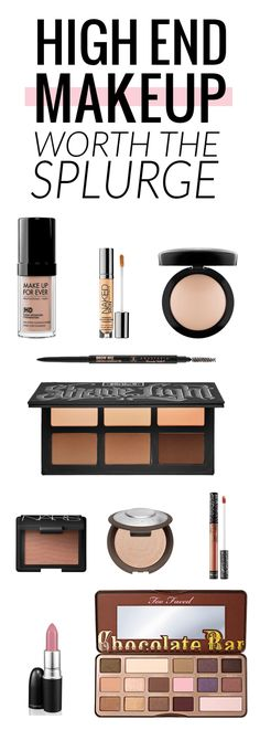 High end makeup worth the splurge! All of these are holy grail makeup products!