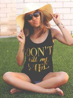 Women's Don't Kill My Vibe Black & Gold Tank