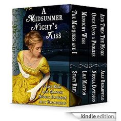 A Midsummer Night's Kiss by Stacy Reid, Lily Maxton, Nicola Davidson, Ally Broadfield, Gwen Hayes, AuthorsDesigns.