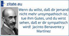 Zitat von Jacinto Benavente y Martínez