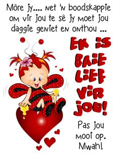 Good Morning Flowers Gif, Miss You Friend, Mother Daughter Quotes, Afrikaanse Quotes, Goeie Nag, Goeie More, Good Morning Messages, Love Of My Life, Qoutes