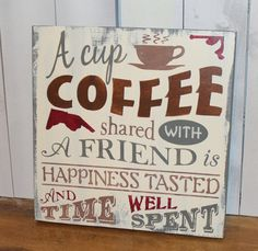 Hey, I found this really awesome Etsy listing at https://www.etsy.com/listing/182055563/a-cup-of-coffeeshared-with-friendsis