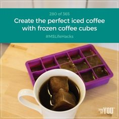 Freeze coffee in an ice cube tray for the perfect iced coffee that won't get watered down. #MSLifeHacks