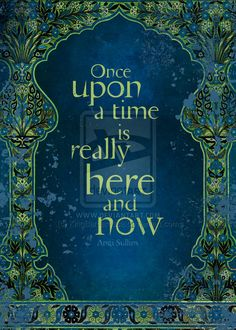 Once Upon a Time is Really Here and Now by Angi Sullins and Silas Toball