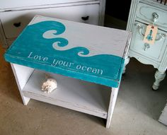 Love your Ocean! Painted and distressed bench.
