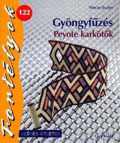 Fortélyok № 122 Gyöngyfűzés Peyote karkötők