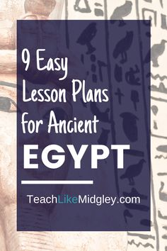 9 Easy Lesson Plans for Ancient Egypt Ancient Civilizations Lessons, Ancient Egypt Lessons, Writing Lesson Plans, Writing Lessons, Social Studies Classroom, Group Work, Teaching Strategies, How To Plan, Easy