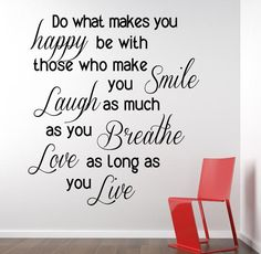 Do what makes you... Inspirational Wall Decal