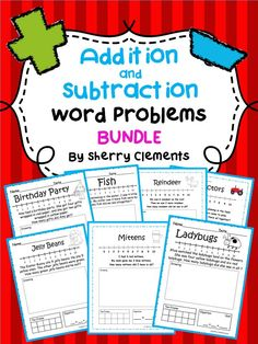Addition and Subtraction Word Problems Bundle - Save 15% when purchasing this addition and subtraction bundle (322 pages) - Get set for the year! kindergarten and first grade word problems - $