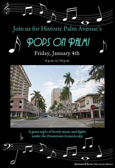 Another great Palm Avenue Merchant's Alliance event. Join us the evening of Friday, January for a night of food, fun, and music on historic Palm Avenue in Downtown Sarasota. January 4, Great Night, Happenings, My Happy Place, Palm, Join, Friday, Events, Sky