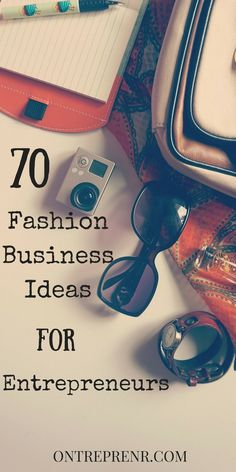 Say YES to a business in these oh-so-glam industry. Here are 70 innovative fashion business ideas to start this year. Personal shopper, Start your own label