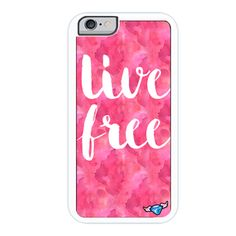 """Live Free"" iPhone 6"