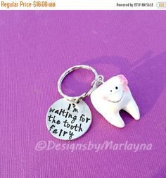 Hand Stamped Key chain,Im waiting for the tooth fairy, Tooth Fairy, Zipper Pull, kids key chain, Tooth Jewelry, tooth lost gift, first tooth