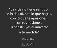 17 best images about mensajes poemas on The Words, More Than Words, Cool Words, Favorite Quotes, Best Quotes, Quotes To Live By, Life Quotes, Daily Quotes, Coaching