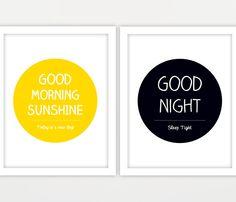 11x14 Good Morning Sunshine and Good Night Sleep Tight - Set of 2. $45.00, via Etsy.