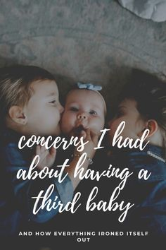 Concerns I Had About Having Three Kids - Whimsical September Sibling Relationships, Third Baby, Three Kids, Buy Tickets, Toddler Preschool, Babysitting, Having A Baby, Raising Kids, Good Company