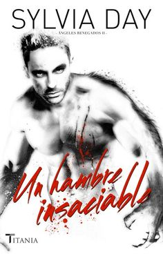 Buy Hambre insaciable by Sylvia Day and Read this Book on Kobo's Free Apps. Discover Kobo's Vast Collection of Ebooks and Audiobooks Today - Over 4 Million Titles! Sylvia Day, Day Book, This Book, Book Lovers, Audiobooks, Ebooks, Wattpad, Reading, Movies