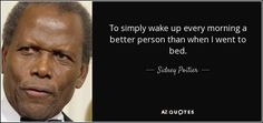 TOP 25 QUOTES BY SIDNEY POITIER (of 78) | A-Z Quotes