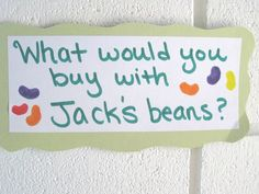 "Write down their answers and hang in the hall with the ""jacks beans craft"" shown on this pin board"