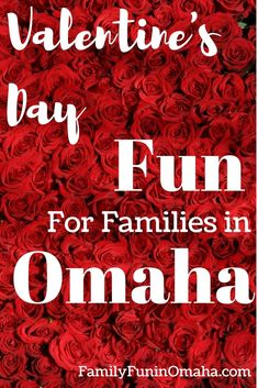 Valentine's Day Fun for Families in Omaha