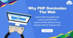 PHP is very advanced and sites built with PHP have the ability to do a lot more than the websites built with other programming languages. Some popular websites like Facebook, Twitter, Yahoo, WordPress and Wikipedia are all built with PHP. In this article we have listed the top 5 reasons why it is dominates the web. #PHPProgramming #Advantages #CodeClouds