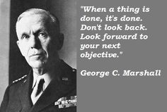 George Marshall Quotes | George C. Marshall quotations, sayings. Famous quotes of George C ...