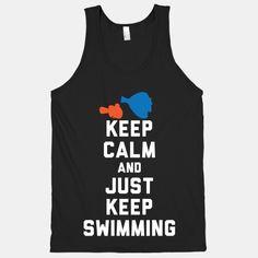 Keep+Calm+And+Just+Keep+Swimming #keepcalm #nemo