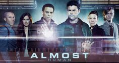 Almost Human. Karl Urban and Michael Ealy. Michael Ealy, Karl Urban, Mackenzie Crook, Person Of Interest, Sleepy Hollow, Series Canceladas, Evolution Science, Crime, Free Tv Shows