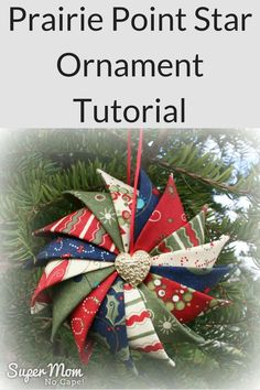 DIY your photo charms, compatible with Pandora bracelets. Make your gifts special. Make your life special! Prairie Point Star Ornament Tutorial on Super Mom - No Cape! Made using charm squares. (Directions for different sized squares included. Fabric Christmas Ornaments, Quilted Ornaments, Noel Christmas, Christmas Decorations, Handmade Ornaments, Folded Fabric Ornaments, Glitter Ornaments, Homemade Christmas, Christmas Glitter