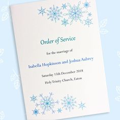 Snowflake design order of service Pressed Leaves, 15 December, Order Of Service, Snowflake Designs, On Your Wedding Day, Wedding Stationery, Snowflakes, Wedding Ceremony, Marriage