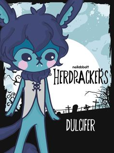neilabbott: ilustraciones y diseños | Herdpackers by neilabbott They are Dulcifer,...