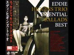 ▶ Eddie Higgins Trio - You Are Too Beautiful - YouTube