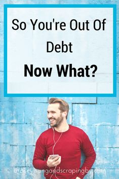 You've officially finished paying off all your debt. So now what do you do?