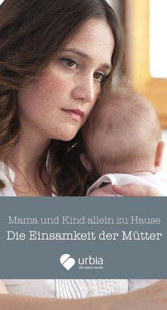 Das Baby braucht fast nichts zum Glück, als liebevoll umsorgt zu werden. Doch als Mutter kann man sich in dieser Zweisamkeit ganz schön einsam fühlen.